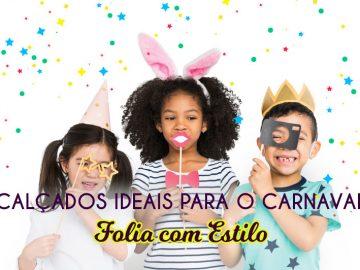 Calçados infantis para o Carnaval