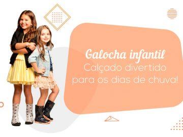 Galocha-Infantil-Capa-Blog